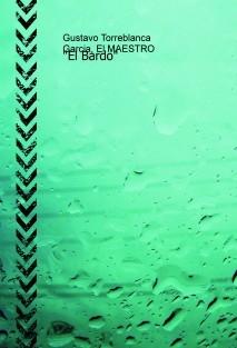 """""""El Bardo"""""""