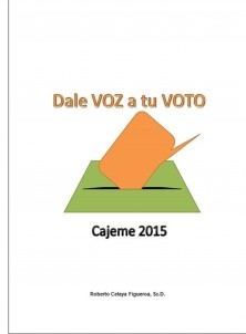 Dale Voz a tu Voto - Cajeme 2015 -