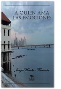 A Quien Ama Las Emociones ( EDICION BUBOK )