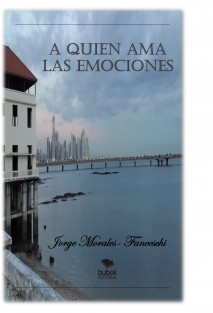 A Quien Ama Las Emociones ( EDICIÓN BUBOK )