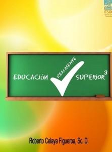 Educación REALMENTE Superior 3