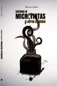HISTORIAS DE MICROTINTAS Y OTROS CUENTOS