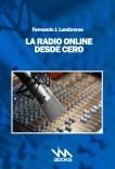 LA RADIO ONLINE DESDE CERO