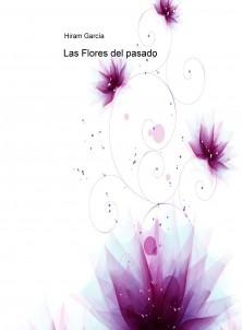 Las Flores del pasado