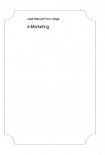 Libro e-Marketing, autor Jose Manuel Ferro Veiga