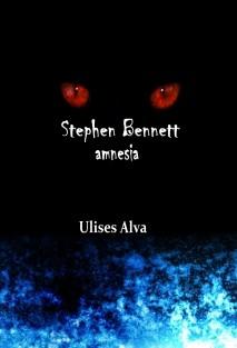 Stephen Bennett: Amnesia