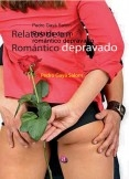 Relatos de un romántico depravado