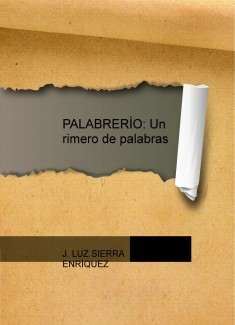 PALABRERÌO: Un rimero de palabras
