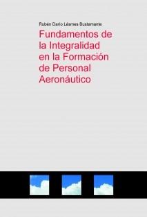 Fundamentos de la Integralidad en la Formación de Personal Aeronáutico