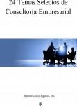 24 Temas Selectos de Consultoría Empresarial