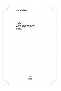 JAD ART ABSTRACT 2015