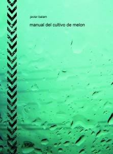 manual del cultivo de melon