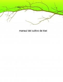 manaul del cultivo de kiwi