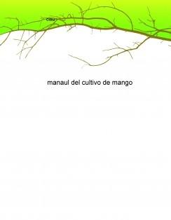 manaul del cultivo de mango