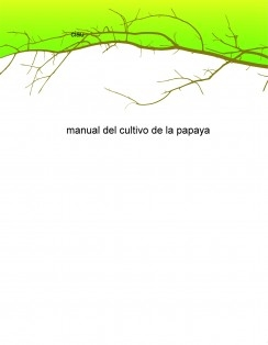 manual del cultivo de la papaya