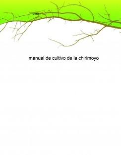 manual de cultivo de la chirimoyo