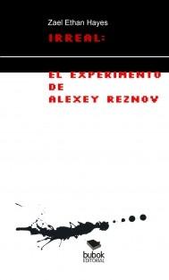 Irreal El experimento de Alexey Reznov