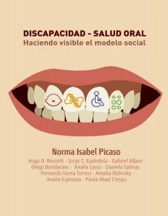 Discapacidad- Salud Oral. Haciendo Visible el Modelo Social
