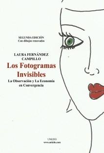 Los Fotogramas Invisibles: La Observación y la Economía en Convergencia