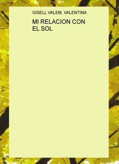 MI RELACION CON EL SOL
