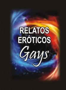 RELATOS EROTICOS GAYS