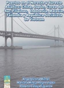 Puertos en el Noreste y Sureste Asiático: China, Japón, Corea del Sur, Filipinas, Indonesia, Malasia, Tailandia y República Socialista de Vietnam