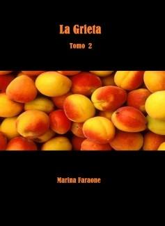 La Grieta (Tomo 2)