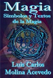 Magia: Símbolos y Textos de la Magia