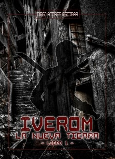 IVEROM - La Nueva Tierra (Libro 1)