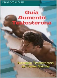 Guía Aumento Testosterona Naturalmente