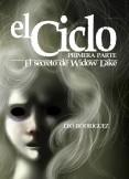 EL CICLO I: El Secreto De Widow Lake (EBOOK - Segunda Edición)