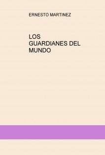 LOS GUARDIANES DEL MUNDO