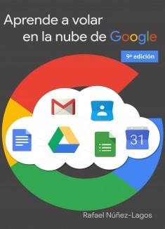 Aprende a volar en la nube de Google
