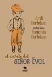 El secreto del señor Evol