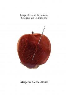L'aiguille dans la pomme/ La aguja en la manzana