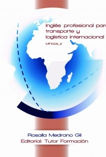 Inglés profesional para transporte y logística internacional. MF1006