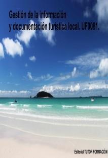 Gestión de la información y documentación turística local. UF0081