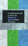 Cuestionarios del Cuerpo de Maestros. Especialidad Primaria.