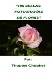100 BELLAS FOTOGRAFÍAS DE FLORES