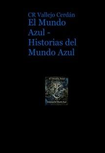 El Mundo Azul - Historias del Mundo Azul