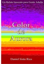 Libro Color de Aurora, autor Sirida