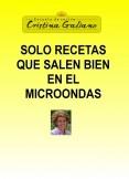 SOLO RECETAS QUE SALEN BIEN EN EL MICROONDAS