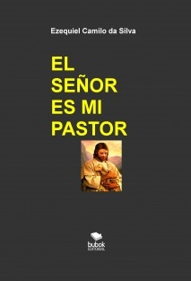 EL SEÑOR ES MI PASTOR