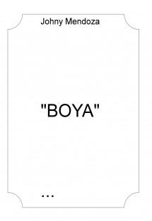 """""""BOYA"""""""