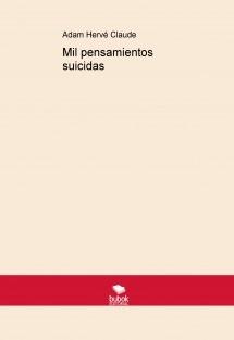 Mil pensamientos suicidas