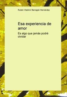 Esa experiencia de amor