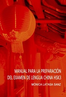 MANUAL DE PREPARACIÓN DEL EXAMEN DE LENGUA CHINA HSK 3