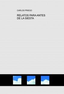 RELATOS PARA ANTES DE LA SIESTA