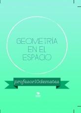 Libro GEOMETRÍA EN EL ESPACIO + CURSO INTENSIVO EXCLUSIVO 2019-2020, autor profesor10demates