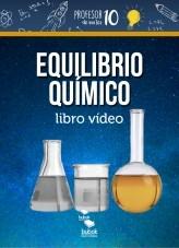 Libro EQUILIBRIO QUÍMICO libro vídeo, autor profesor10demates